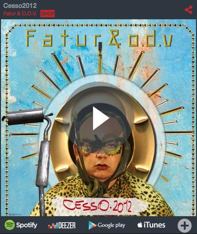 Cesso2012 LP – Fatur & ODV - player