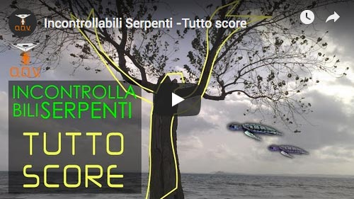 Incontrollabili Serpenti _ Tutto Score - video