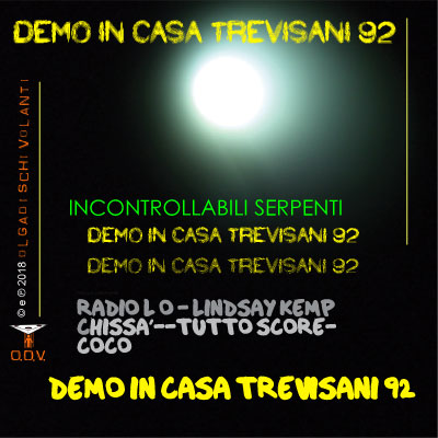 Incontrollabili serpenti - EP Demo In casa Trevisani